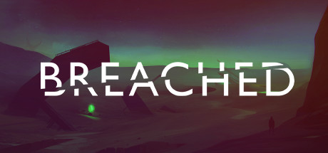 Breached review – discover the truth behind the barren planet!