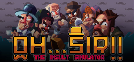 Oh Sir! The Insult Simulator helps you beat enemies with proper British insults